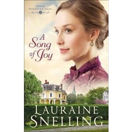 Under Northern Skies #4: A Song of Joy (Lauraine Snelling), Paperback