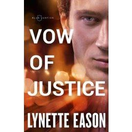 Blue Justice #4: Vow of Justice (Lynette Eason), Paperback