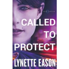 Blue Justice #2: Called to Protect (Lynette Eason), Paperback