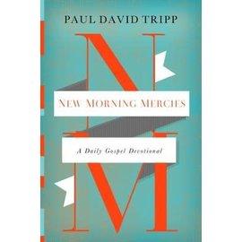 New Morning Mercies (Paul David Tripp), Hardcover
