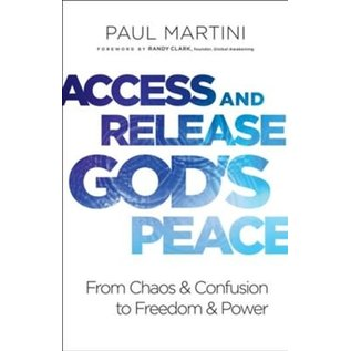 Access and Release God's Peace (Paul Martini), Paperback