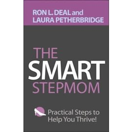 The Smart Stepmom (Ron L. Deal, Laura Petherbridge), Paperback