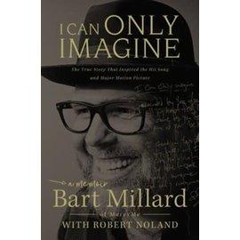 I Can Only Imagine (Bart Millard), Paperback