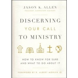 Discerning Your Call to Ministry (Jason Allen), Hardcover