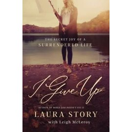 I Give Up (Laura Story), Paperback