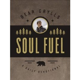 Soul Fuel (Bear Grylls), Hardcover