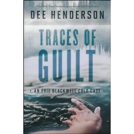 Evie Blackwell Cold Case #1: Traces of Guilt (Dee Henderson), Paperback