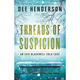 Evie Blackwell Cold Case #2: Threads of Suspicion (Dee Henderson), Paperback