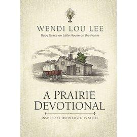 A Prairie Devotional (Wendi Lou Lee), Hardcover
