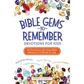 Bible Gems to Remember: Devotions for Kids (Robin Schmitt), Paperback