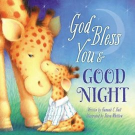 God Bless You and Good Night (Hannah C Hall), Hardcover