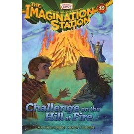Imagination Station #10: Challenge on the Hill of Fire (Marianne Hering, Nancy Sanders), Paperback