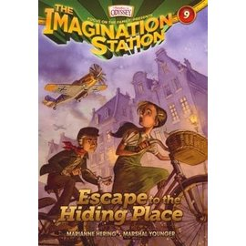 Imagination Station #9: Escape to the Hiding Place (Marianne Hering, Marshal Younger), Paperback
