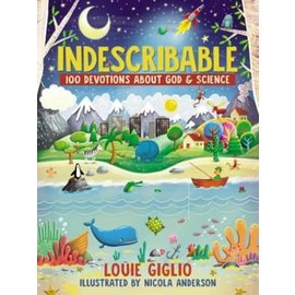 Indescribable: 100 Devotions about God & Science (Louie Giglio), Hardcover