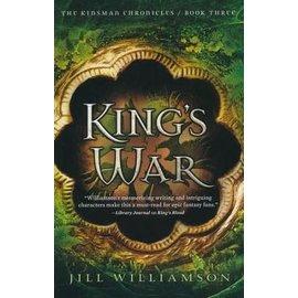 Kinsman Chronicles #3: King's War (Jill Williamson), Paperback