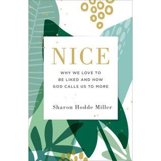 Nice (Sharon Hodde Miller), Paperback