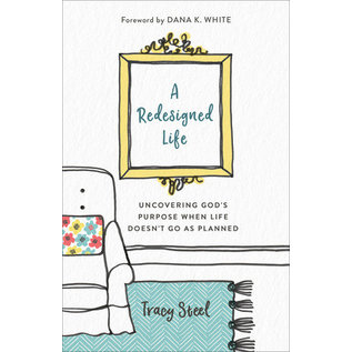 A Redesigned Life (Tracy Steel), Paperback