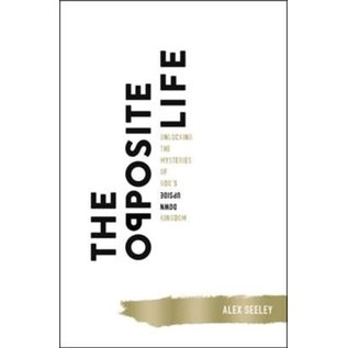 The Opposite Life (Alex Seeley), Paperback