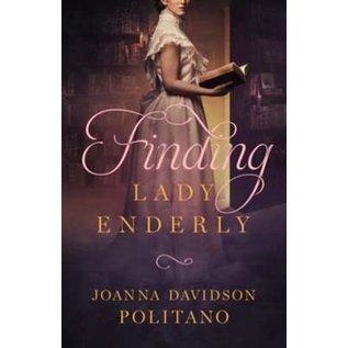 Finding Lady Enderly (Joanna Davidson Politano), Paperback