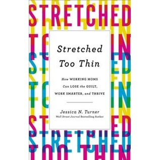 Stretched Too Thin (Jessica N. Turner), Paperback