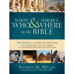 Who's Who & Where's Where in the Bible (Stephen Miller), Paperback
