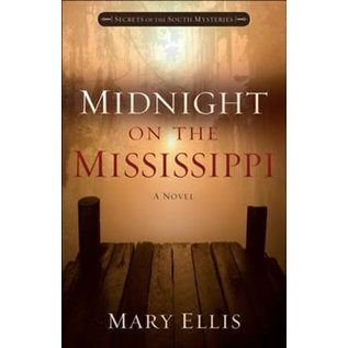 Secrets of the South Mysteries #1: Midnight on the Mississippi (Mary Ellis), Paperback
