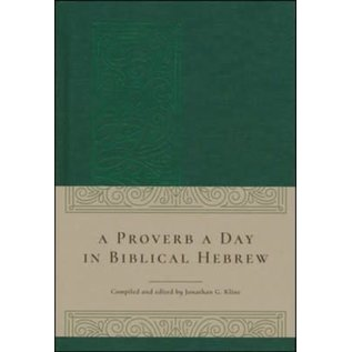 A Proverb A Day In Biblical Hebrew, Hardcover