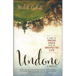 Undone (Michele Cushatt), Paperback