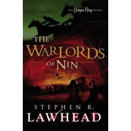 Dragon King Trilogy #2: The Warlords of Nin (Stephen Lawhead), Paperback