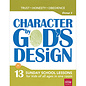 Character By God's Design: Volume 2 w/DVD