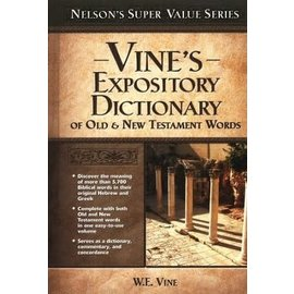 Vine's Expository Dictionary of Old & New Testament Words, Hardcover