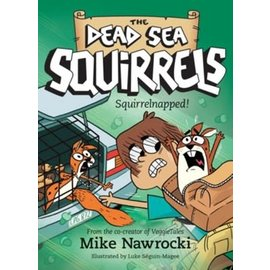Dead Sea Squirrels #4: Squirrelnapped! (Mike Nawrocki), Paperback