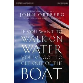 If You Want to Walk on Water, Participant's Guide  (John Ortberg), Paperback