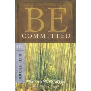 BE Committed: Ruth, Esther (Warren Wiersbe), Paperback