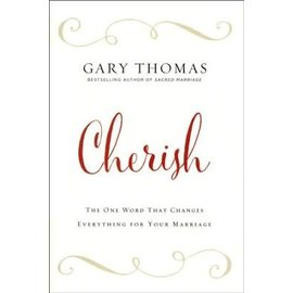 Cherish (Gary Thomas), Hardcover