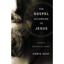 The Gospel According to Jesus (Chris Seay), Hardcover