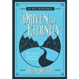 Driven By Eternity (John Bevere), Hardcover