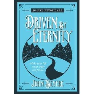 Driven By Eternity (John Bevere), Hardcover