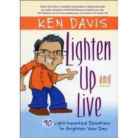Lighten Up and Live (Ken Davis), Hardcover
