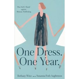 One Dress. One Year. (Bethany Winz), Paperback
