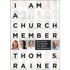 I Am a Church Member (Thom S. Rainer), Hardcover