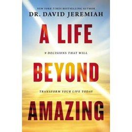 A Life Beyond Amazing (David Jeremiah), Paperback