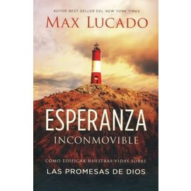 Esperanza Inconmovible (Unshakable Hope, Spanish), Paperback