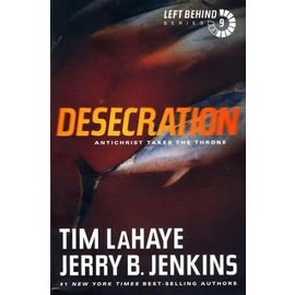 Left Behind #9: Desecration (Tim LaHaye, Jerry Jenkins), Paperback