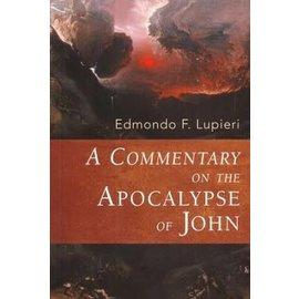 A Commentary on the Apocalypse of John (Edmondo Lupieri), Paperback
