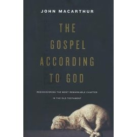 The Gospel According to God (John MacArthur), Hardcover