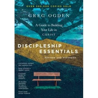 Discipleship Essentials: A Guide to Building your Life in Christ (Greg Ogden), Paperback