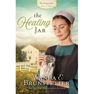 The Prayer Jars #3: The Healing Jar (Wanda Brunstetter), Paperback