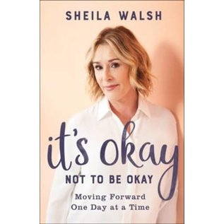 It's Okay Not to be Okay (Sheila Walsh), Paperback