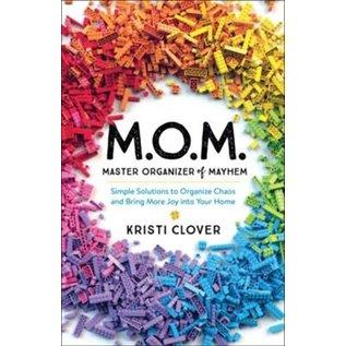 M.O.M. Master Organizer of Mayhem (Kristi Clover), Paperback